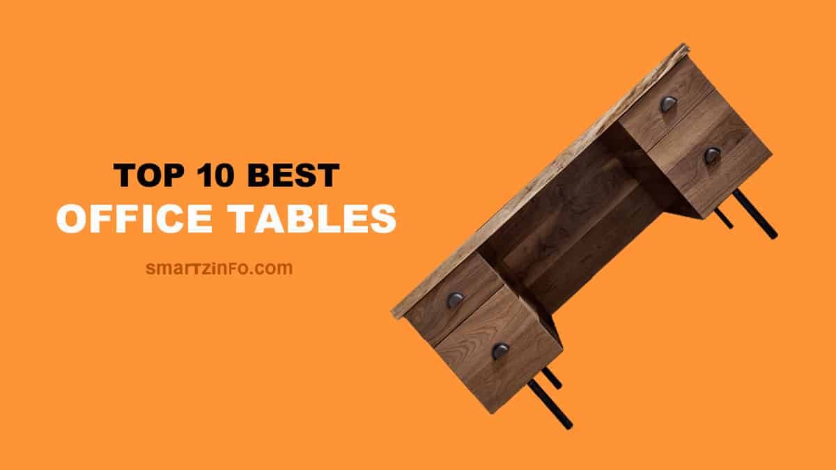 Best Office Tables In India
